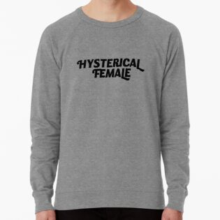 1546789be Hysterical Female, Feminist, Feminism, Girl Power