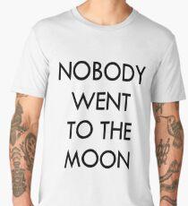 Flat Earth Designs - NOBODY WENT TO THE MOON Men's Premium T-Shirt