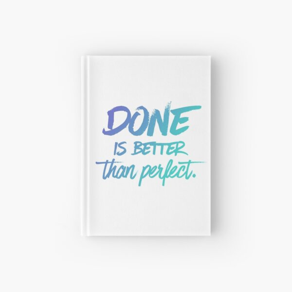 Done is better than perfect - Ombre Hardcover Journal