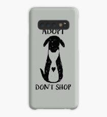 Adopt don't shop Case/Skin for Samsung Galaxy