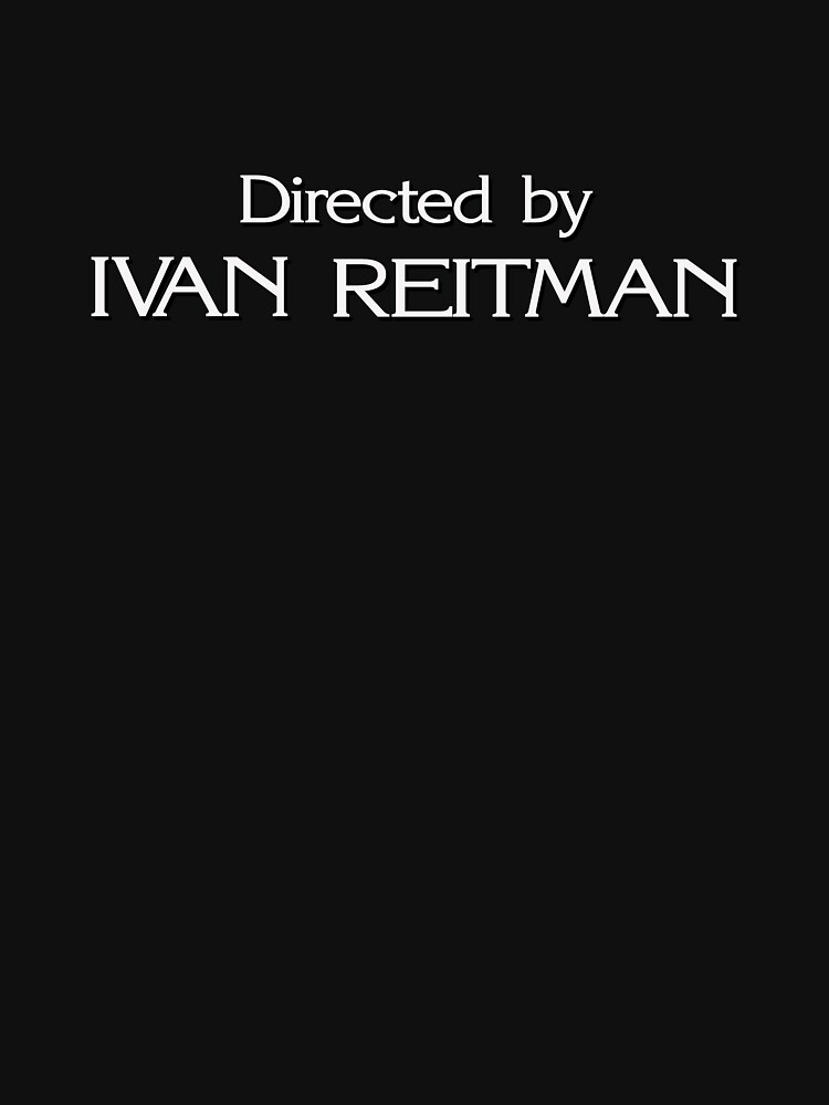 Ghostbusters | Directed by Ivan Reitman by directees
