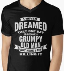 Never Dreamed That I'd Become A Grumpy Old Man Funny T-Shirt T-Shirt