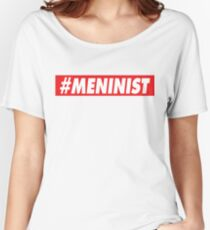 #MENINIST Women's Relaxed Fit T-Shirt