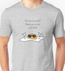 Bad Pick Up Line Egg - Cool Chick T-Shirt