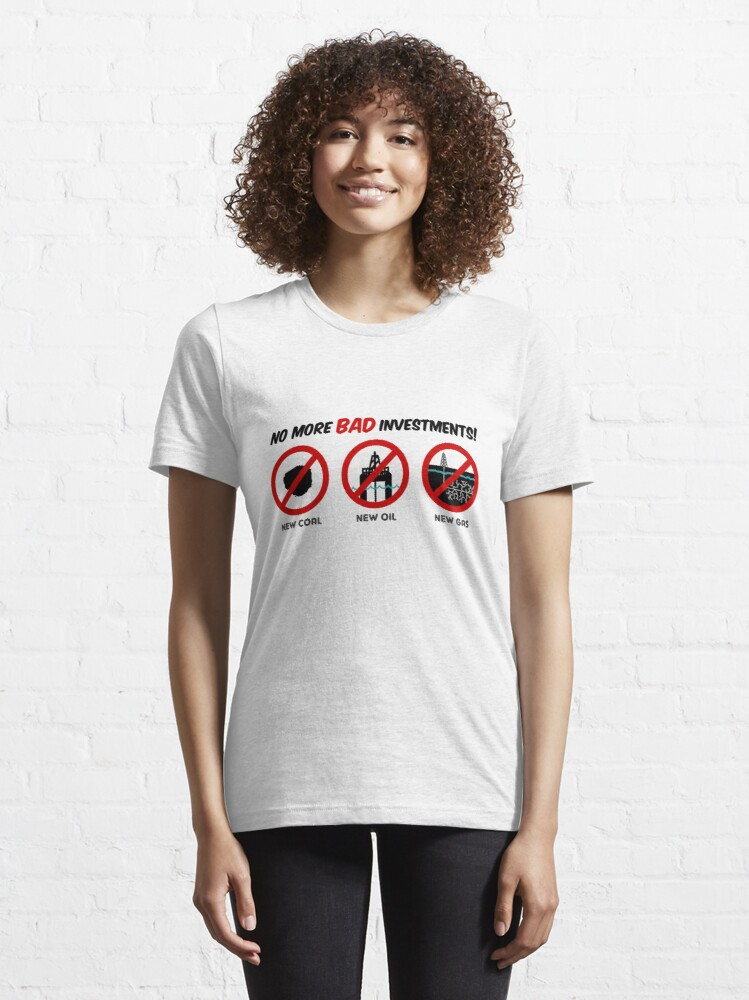 Alternate view of No more bad investments Essential T-Shirt