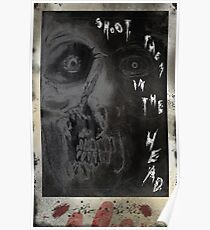 SHOOT THEM IN THE HEAD Poster