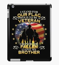 I Stand For Our Flag Proud To Be A Veteran iPad Case/Skin