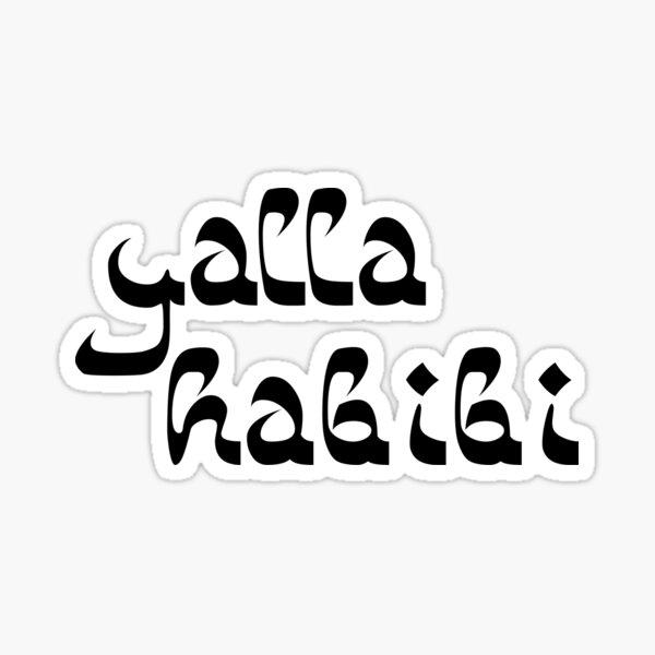 Yalla Habibi Arabic Saying | Globetrotter Sticker