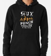 Guy On A Buffalo Punch That Cougar In The Face Pullover Hoodie