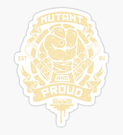 Mutant and Proud! (Mikey) Sticker