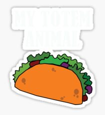 Funny My Totem Animal Is A Taco Design Sticker