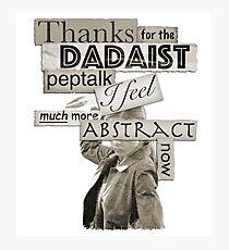 Dadaist Peptalk - Buffy Photographic Print