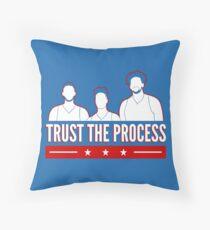 Trust the Process Throw Pillow