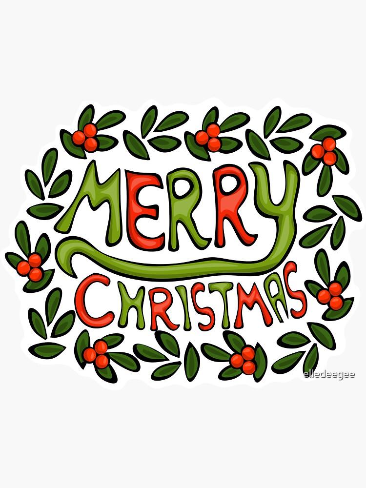 Merry Christmas Lettering Wreath by elledeegee