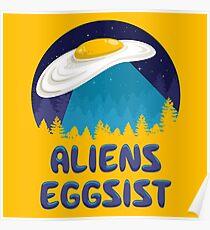 Aliens Eggsist Poster