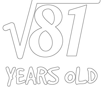 Square Root of 81: 9th Birthday 9 Years Old Boy Girl by geekydesigner