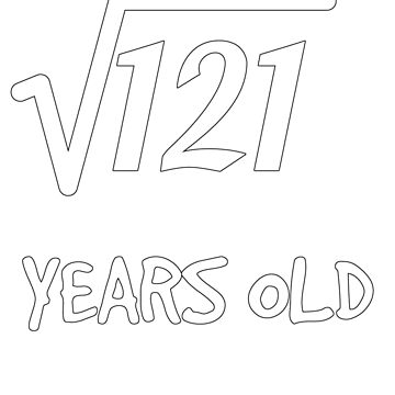 Square Root of 121: 11th Birthday 11 Years Old Boy Girl by geekydesigner