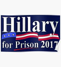 HILLARY FOR PRISON 2017 Poster