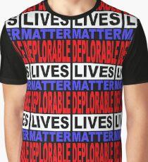 DEPLORABLE LIVES MATTER 1 Graphic T-Shirt