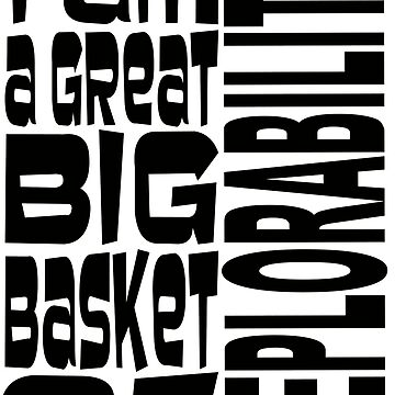BIG BASKET 1 by MARTYMAGUS1