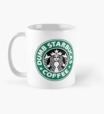 Dumb Starbucks Mug
