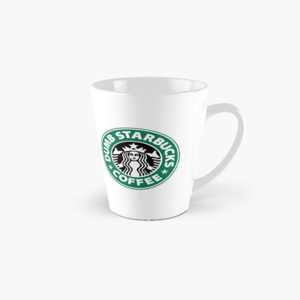 Dumb Starbucks Tall Mug