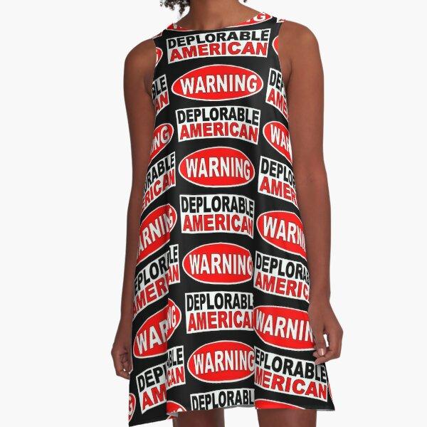DEPLORABLE AMERICAN WARNING 1 A-Line Dress