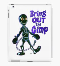 Bring Out the Gimp iPad Case/Skin