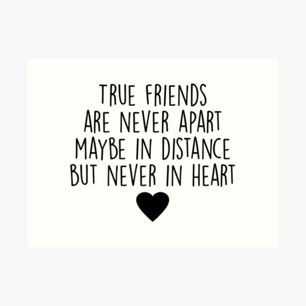 True friends are never apart Art Print