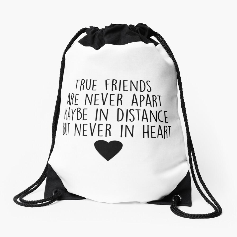 True friends are never apart Drawstring Bag