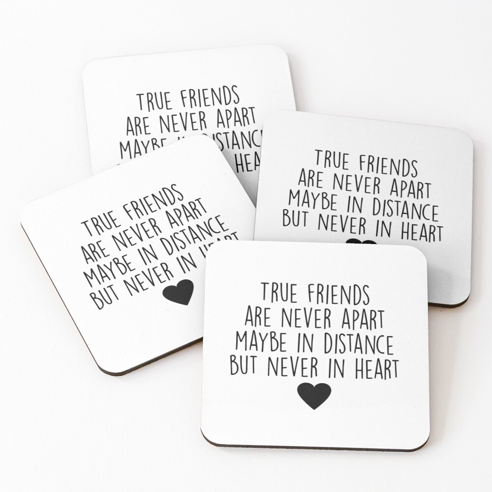 True friends are never apart Coasters (Set of 4)