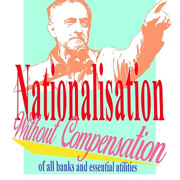 Corbyn's Clause IV revolutionary socialist labour party  by KosmonautLaika