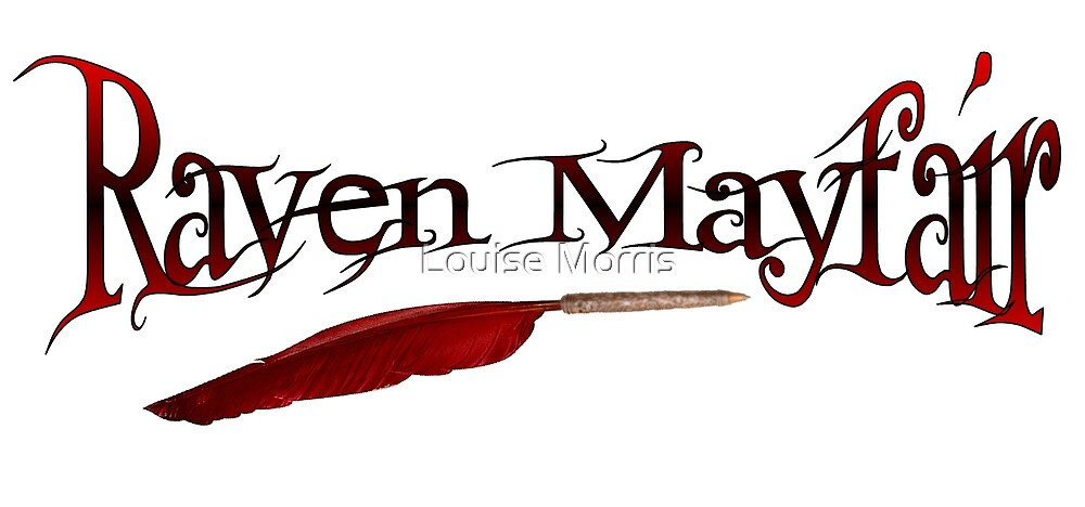 Raven Mayfair by Louise Morris