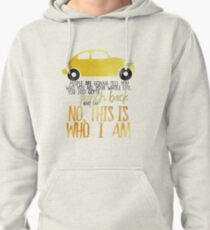 Once Upon A Time Quote - This Is Who I Am Pullover Hoodie