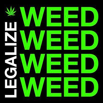 legalize weed by nekoblazerneko
