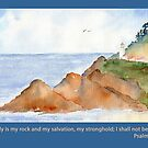 Our Rock -  Psalm 62:6 by Diane Hall
