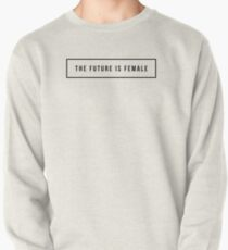 The future is female Pullover