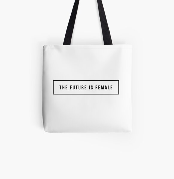 The future is female All Over Print Tote Bag