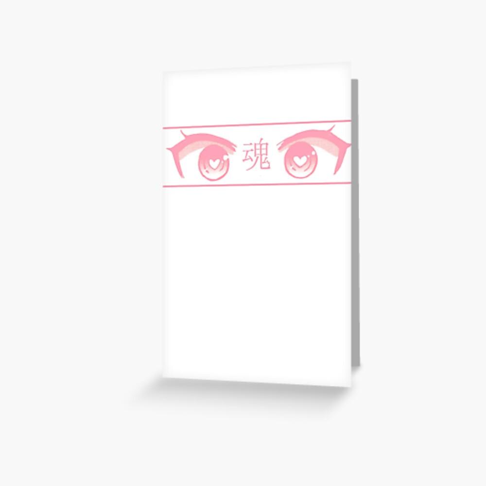HERZ-AUGEN (ROSA PASTELL) - trauriges japanisches ästhetisches Grußkarte