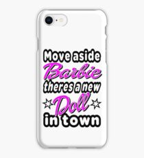 MOVE ASIDE BARBIE iPhone Case/Skin