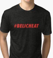 #BELICHEAT Tri-blend T-Shirt