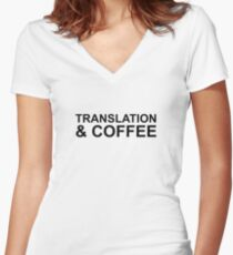 Translation and coffee Gift Idea  Women's Fitted V-Neck T-Shirt
