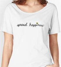 Spread Happiness Women's Relaxed Fit T-Shirt
