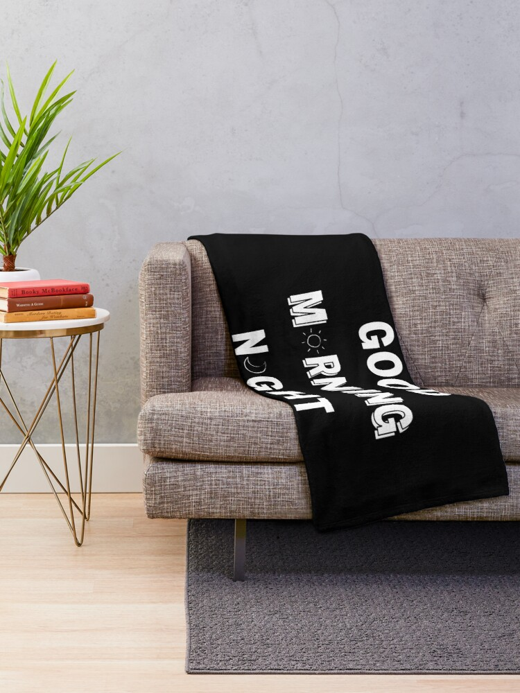Alternate view of GOOD MORNING/NIGHT BLACK Throw Blanket