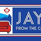 Jays From the Couch Merchandise by JFtC