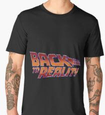 Back To Reality Men's Premium T-Shirt