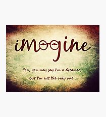 Imagine - John Lennon Tribute Typography Artwork - You may say I'm a dreamer, but I'm not the only one... Photographic Print
