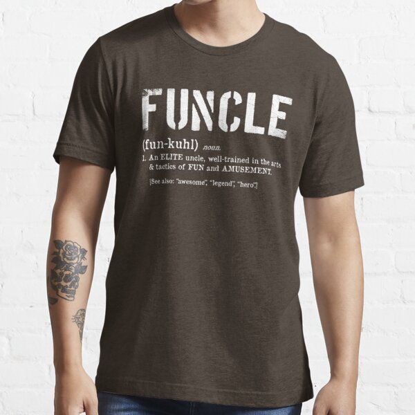 Funcle Fun Uncle Definition For Military Veterans Essential T-Shirt