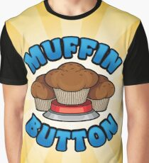 Muffin Button! Graphic T-Shirt