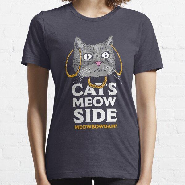 Cats Meow Side Meowbowdah Essential T-Shirt